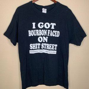 I got Bourbon Faced on Sh*t Street T shirt Memphis